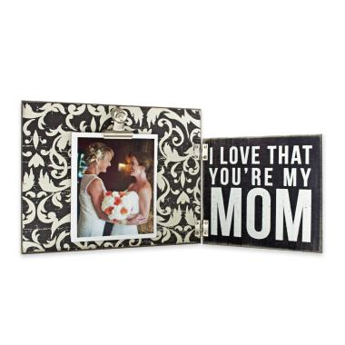photo gifts - Hinged Frame: I Love That You're My Mom